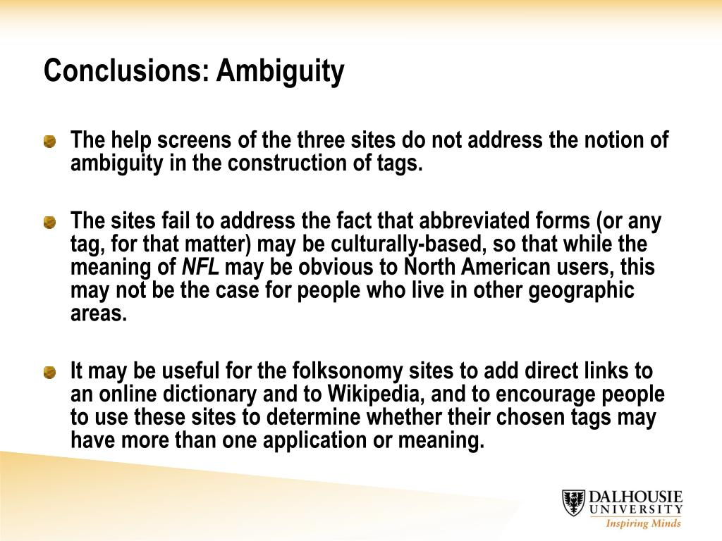 Conclusions: Ambiguity