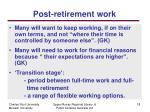 post retirement w ork