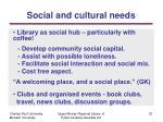 social and c ultural n eeds