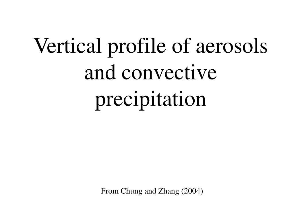 Vertical profile of aerosols and convective precipitation
