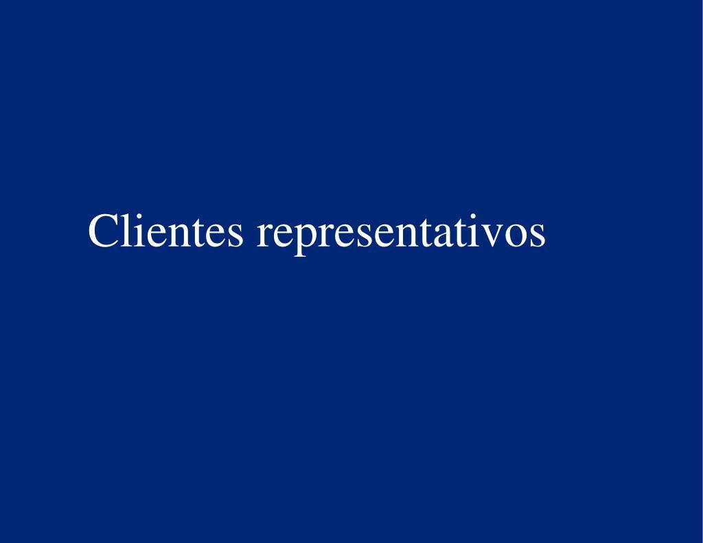 Clientes representativos