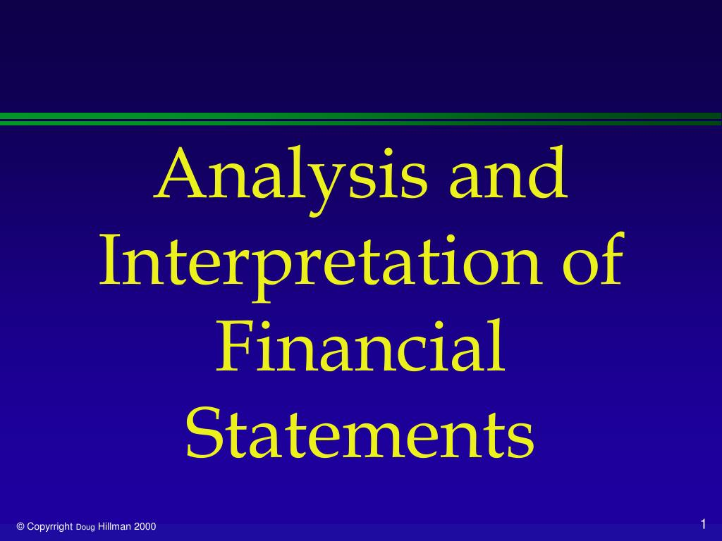 interpretation financial statements Advertisements: in this article we will discuss about:- 1 introduction to analysis and interpretation of financial statements 2 types of financial analysis 3.