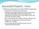 successful projects more