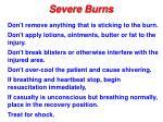 severe burns15