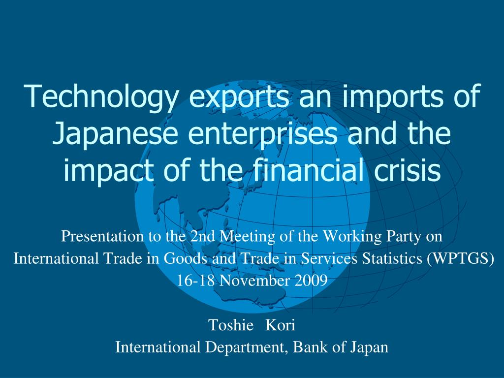 technology exports an imports of japanese enterprises and the impact of the financial crisis l.
