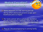 medical casualties think behaviorally