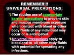 remember universal precautions