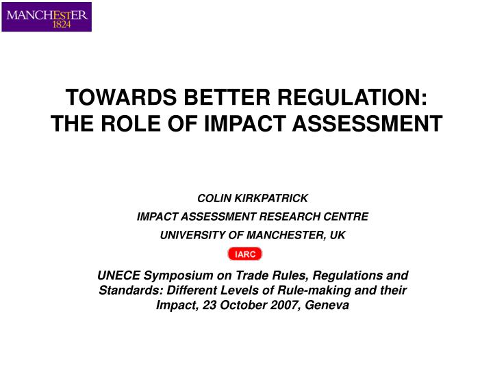 towards better regulation the role of impact assessment n.