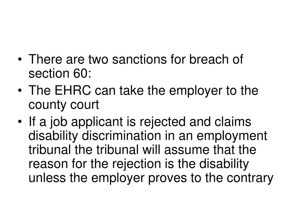 There are two sanctions for breach of section 60: