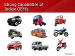 strong capabilities of indian oem s