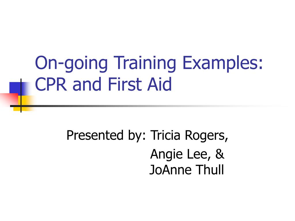 on going training examples cpr and first aid l.
