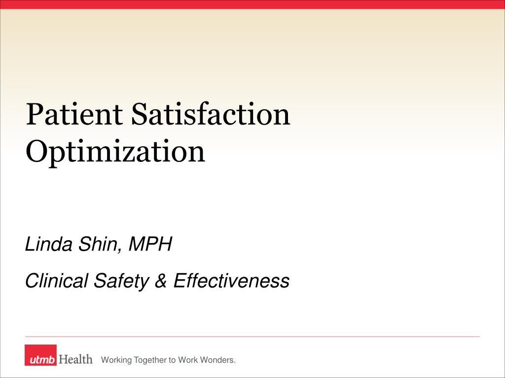 patient satisfaction optimization l.