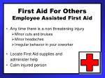 first aid for others employee assisted first aid