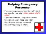 helping emergency personnel
