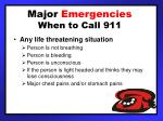 major emergencies when to call 911