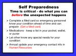 self preparedness time is critical do what you can before the unexpected happens
