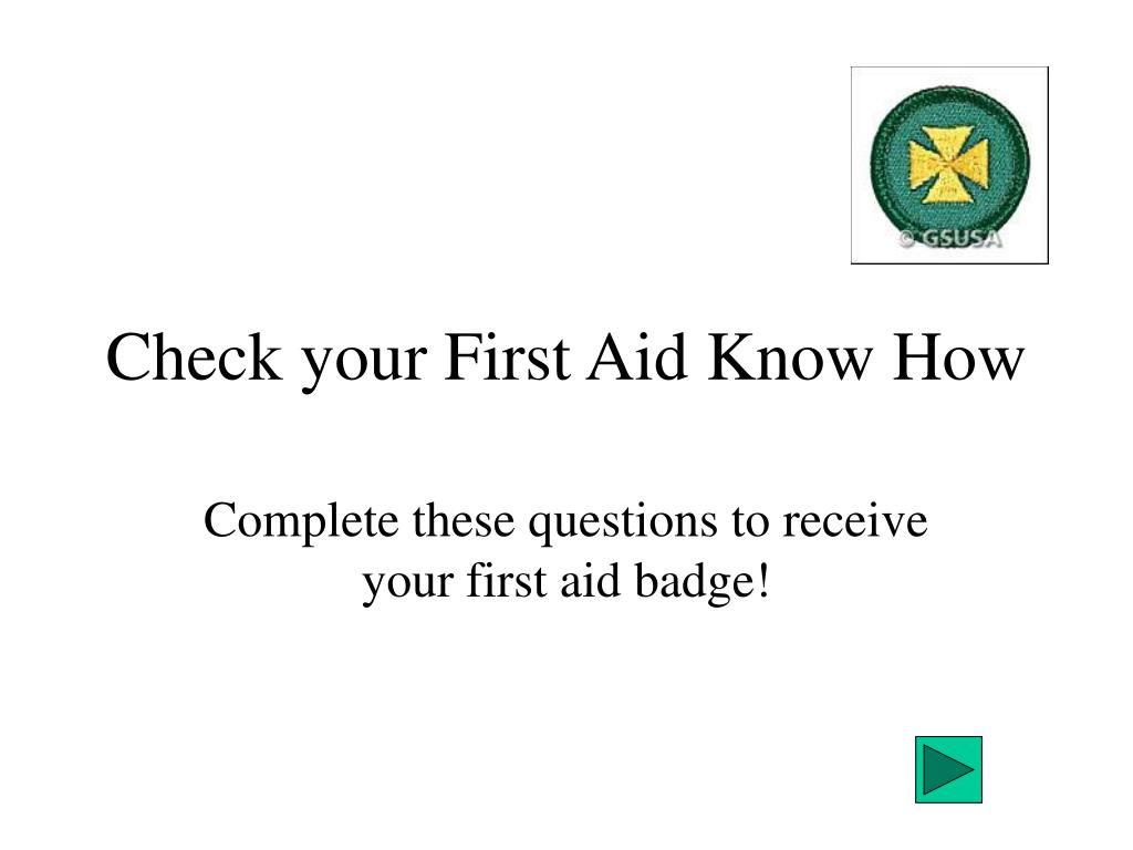 check your first aid know how l.
