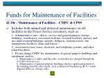 funds for maintenance of facilities
