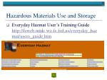 hazardous materials use and storage