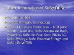 a brief information of sobe drink
