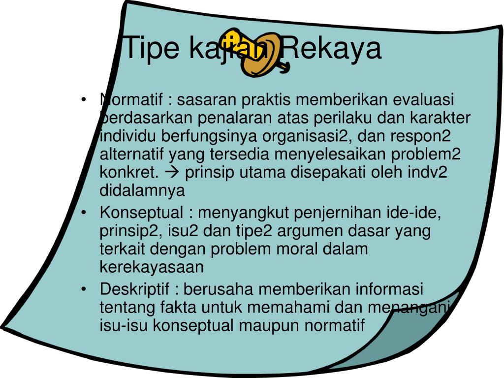Tipe kajian Rekaya