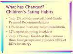 what has changed children s eating habits