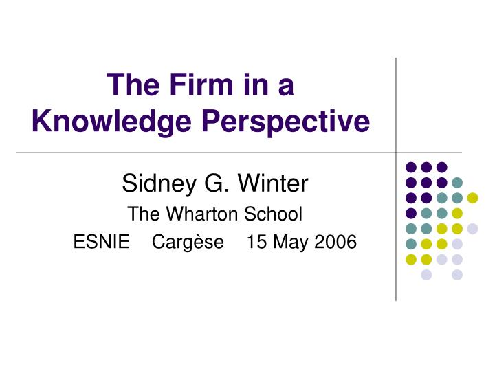 the firm in a knowledge perspective n.