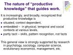 the nature of productive knowledge that guides work