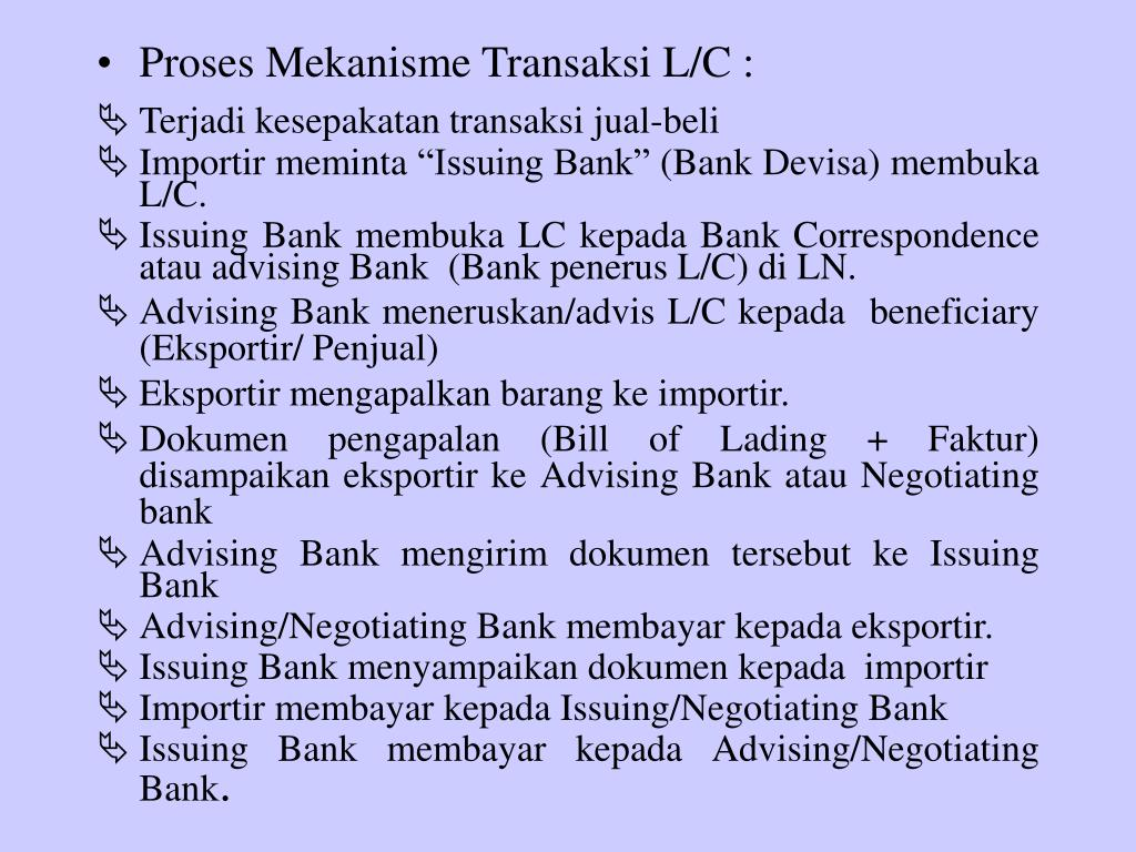 Proses Mekanisme Transaksi L/C :