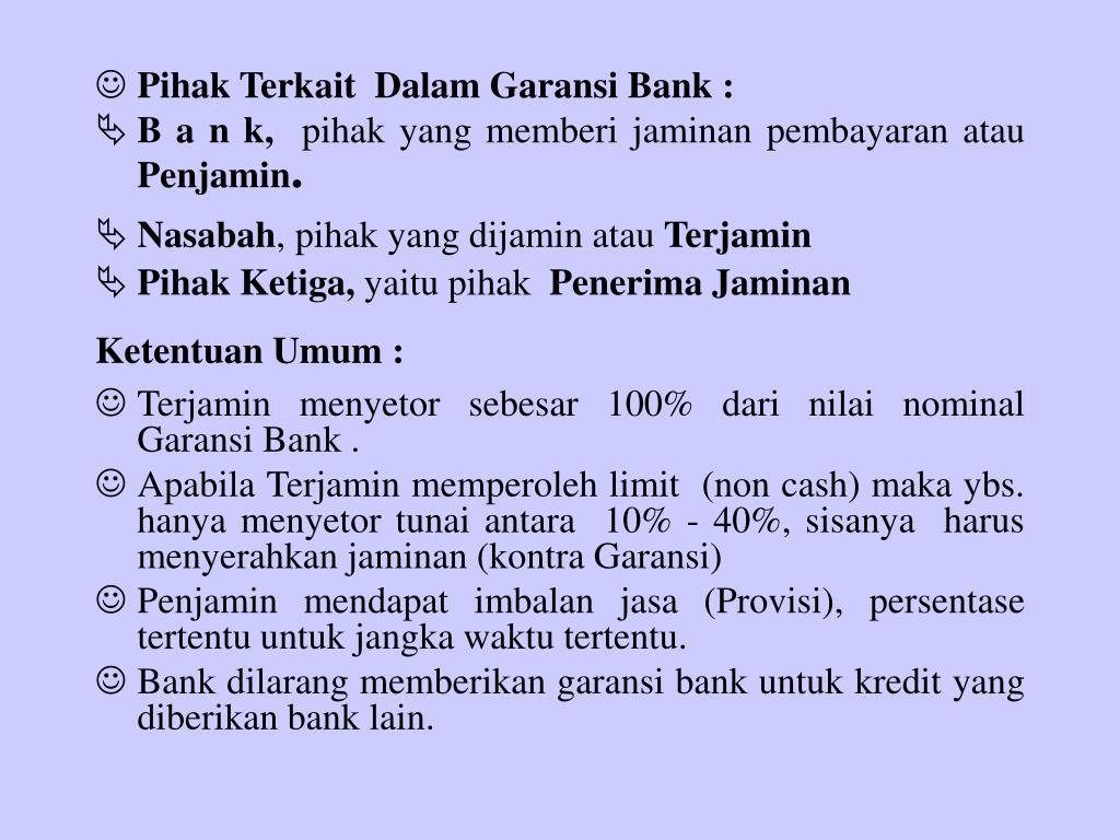 Pihak Terkait  Dalam Garansi Bank :