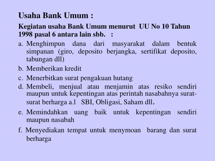 Usaha Bank Umum :