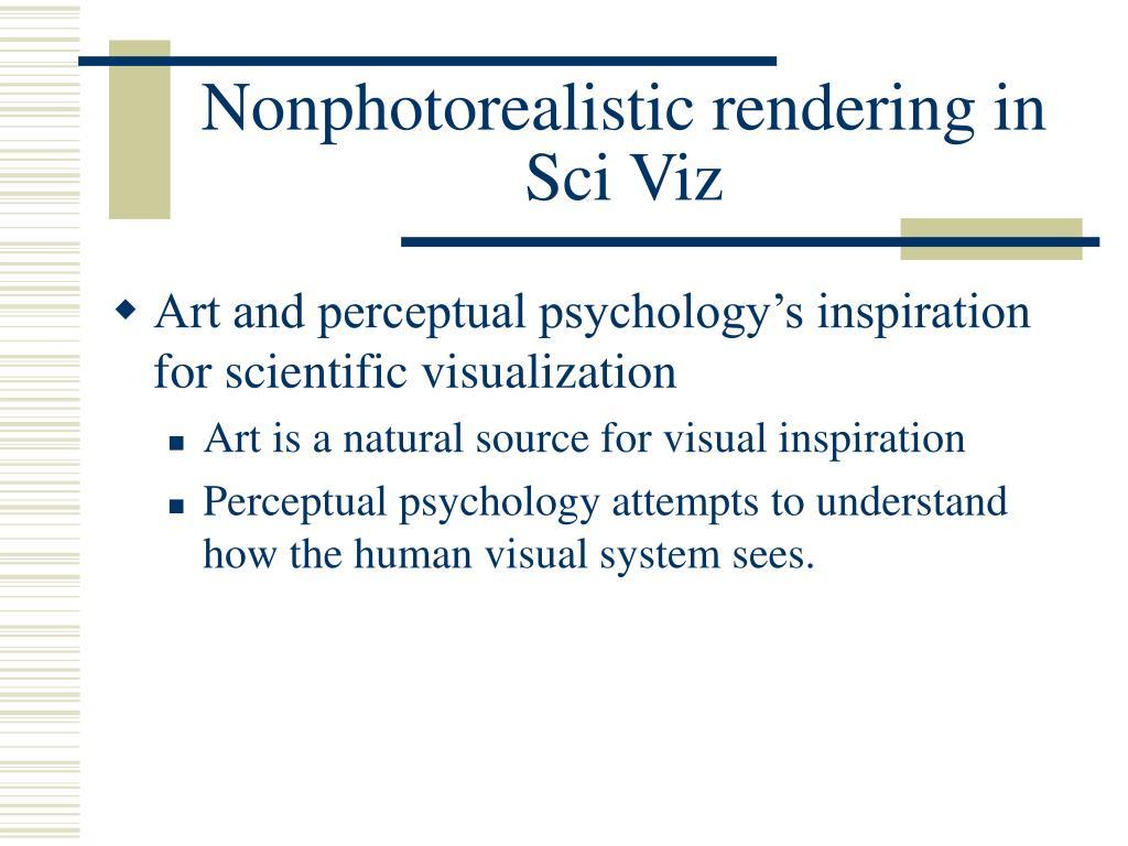 Nonphotorealistic rendering in Sci Viz