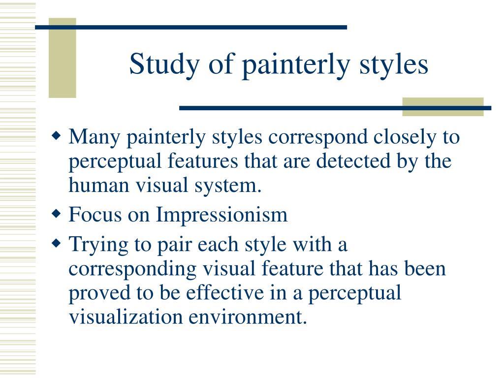 Study of painterly styles
