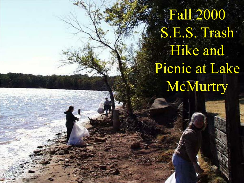 fall 2000 s e s trash hike and picnic at lake mcmurtry l.