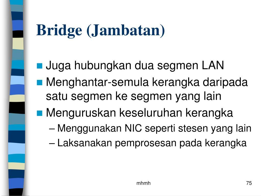 Bridge (Jambatan)