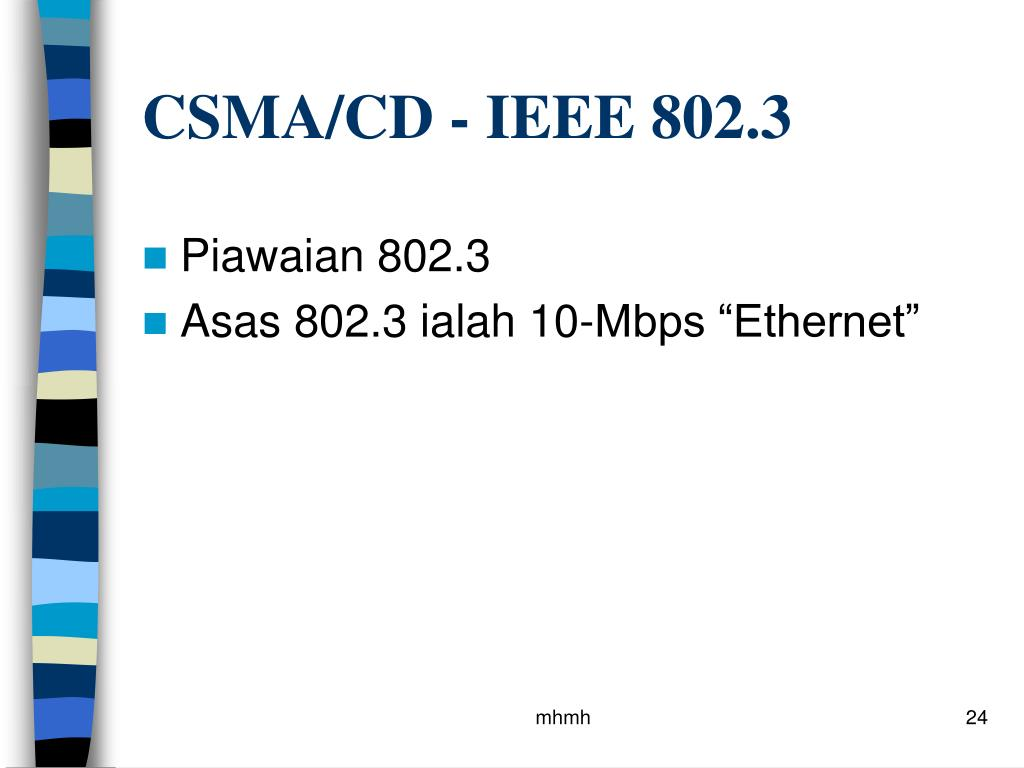 CSMA/CD - IEEE 802.3