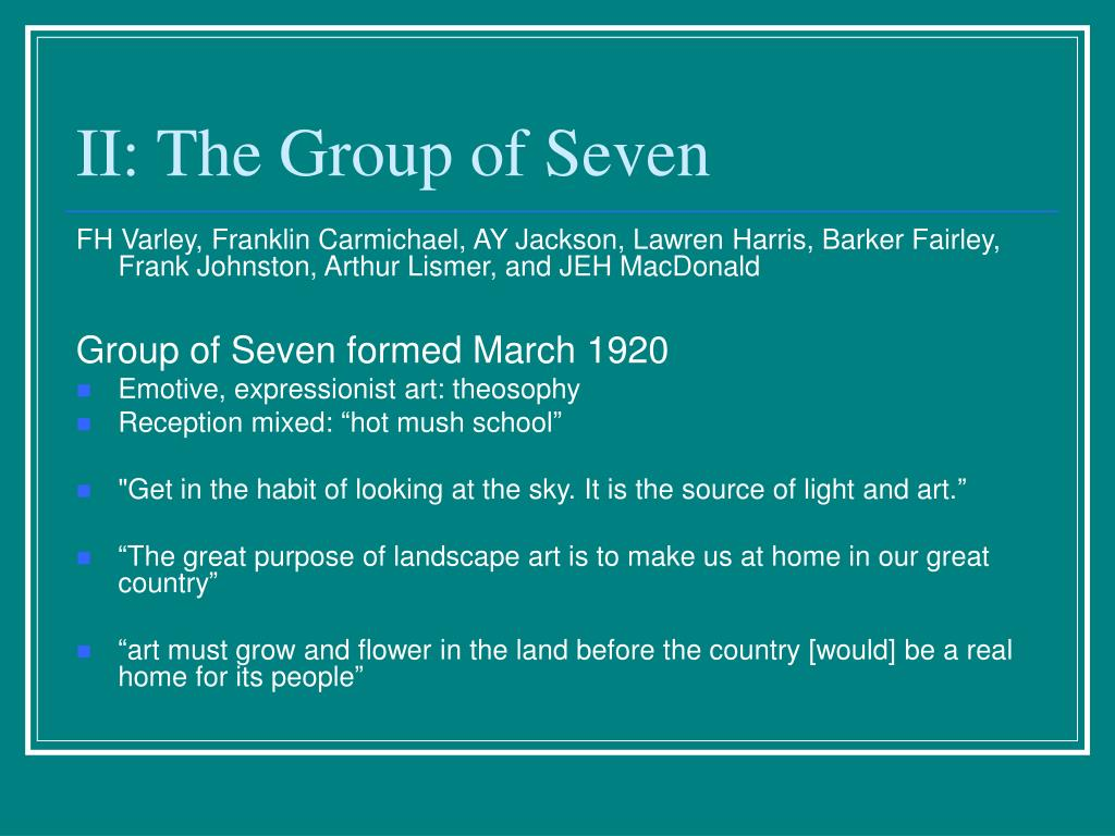 II: The Group of Seven