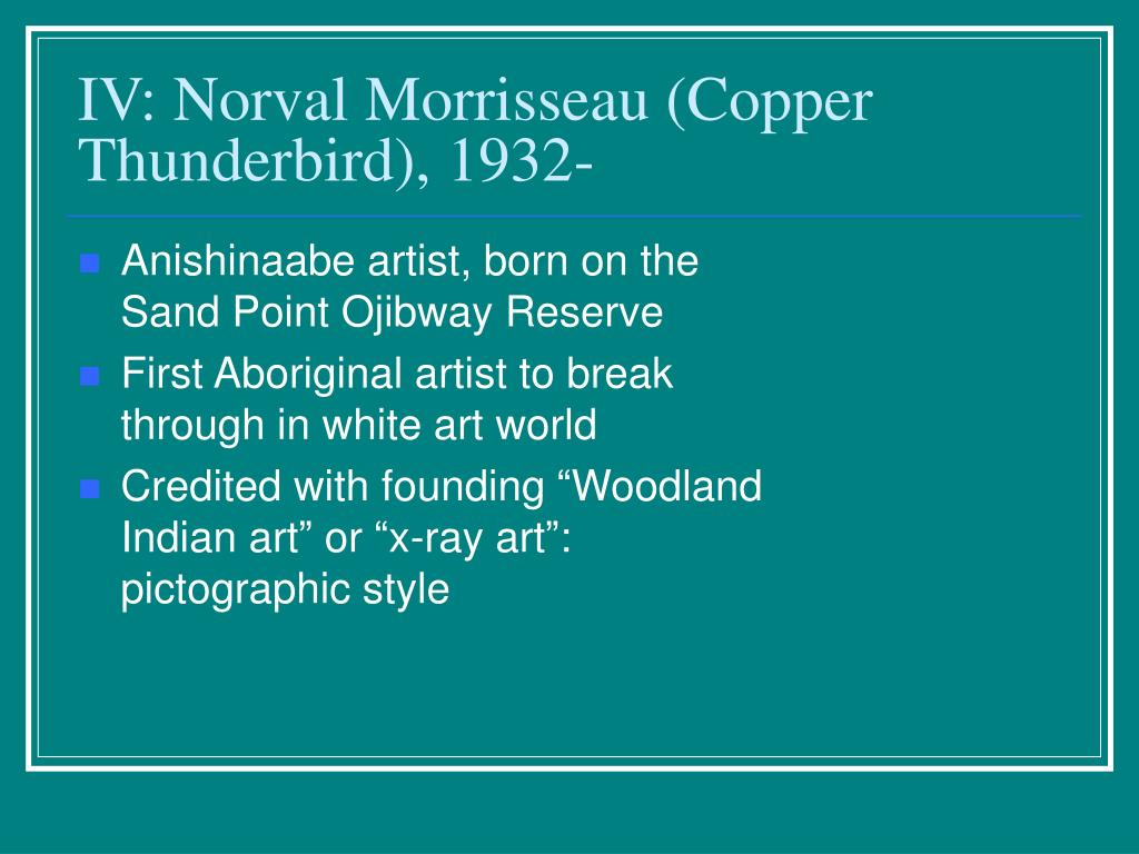 Anishinaabe artist, born on the Sand Point Ojibway Reserve