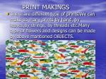 print makings
