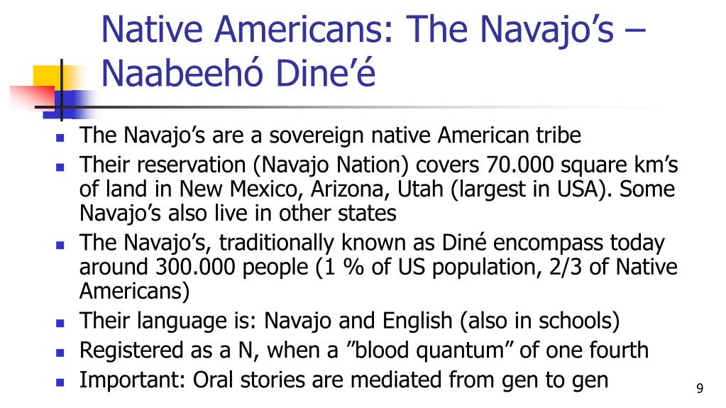 Native Americans: The Navajo's – Naabeehó Dine'é