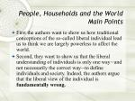 people households and the world main points