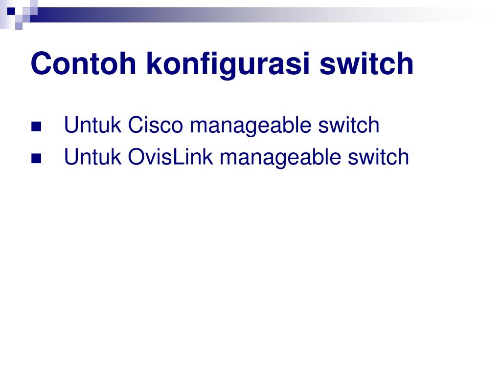 Contoh konfigurasi switch