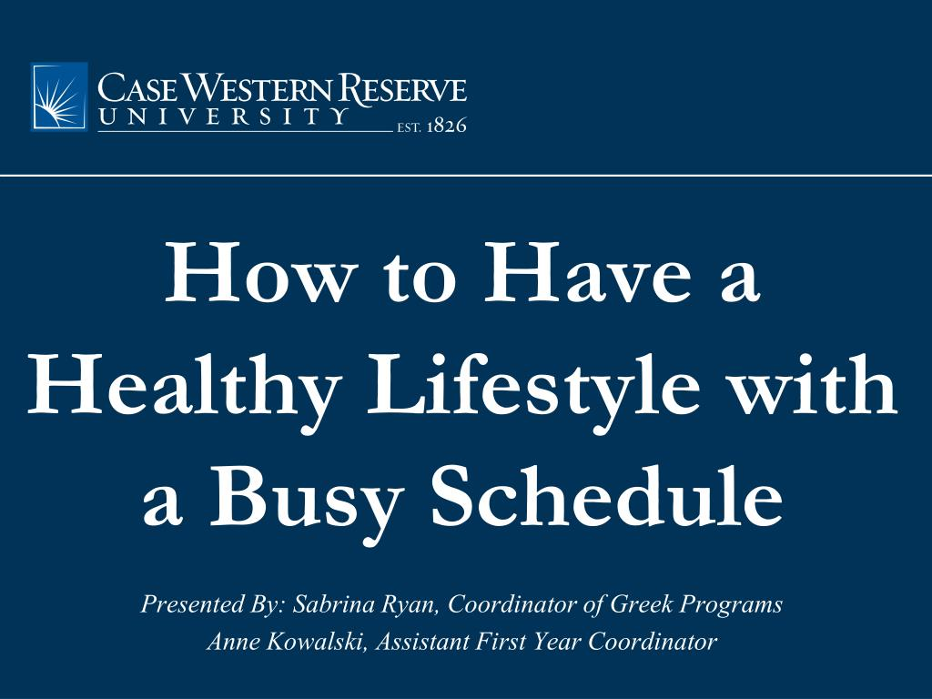 how to have a healthy lifestyle with a busy schedule l.