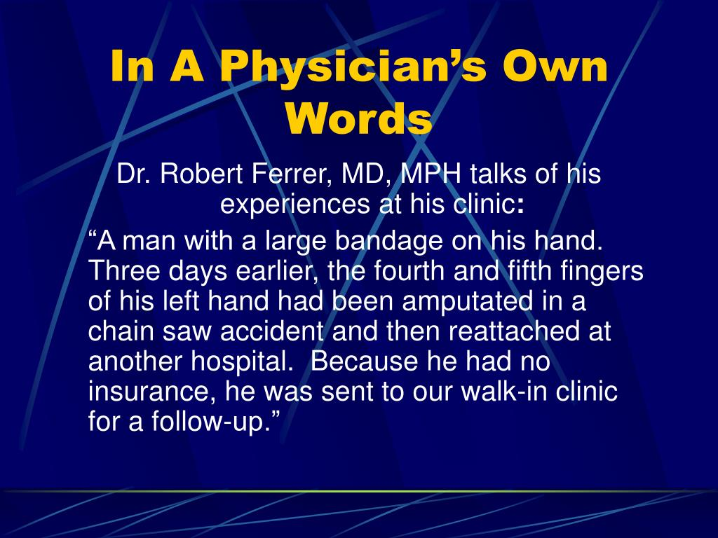 In A Physician's Own Words