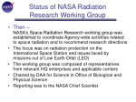 status of nasa radiation research working group