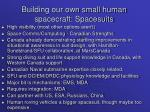 building our own small human spacecraft spacesuits
