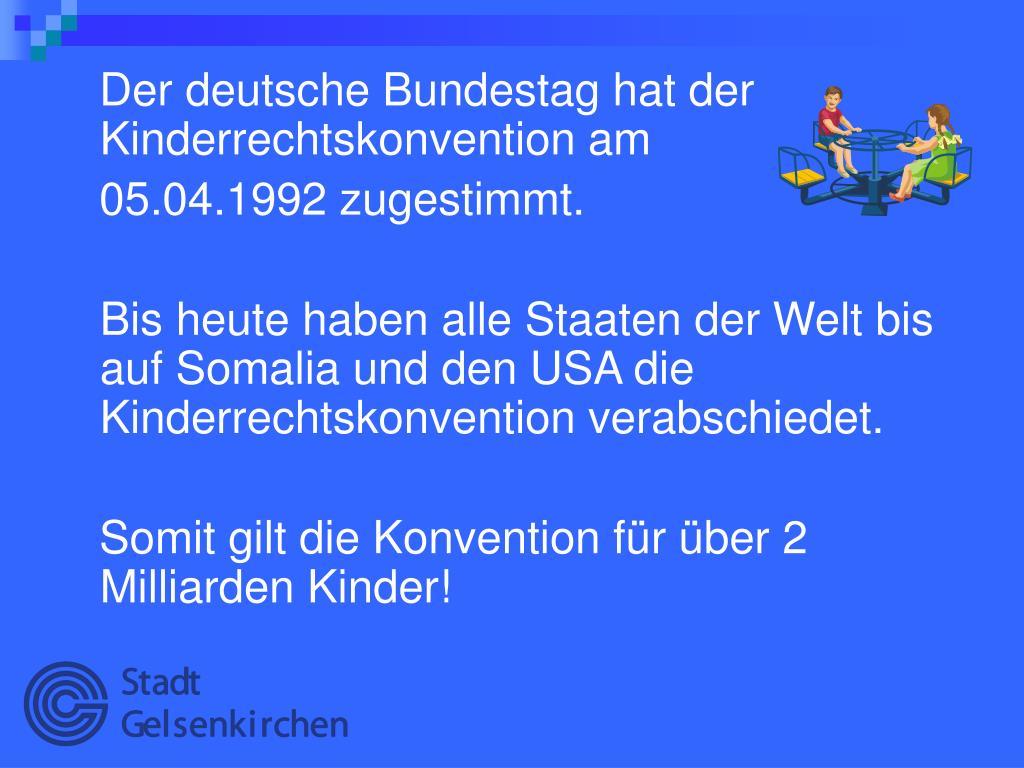 Der deutsche Bundestag hat der Kinderrechtskonvention am