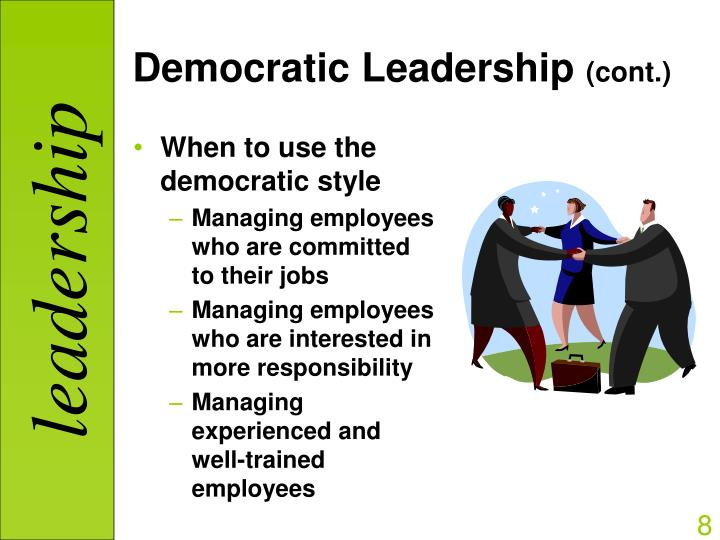 democratic style of leadership `this is an important book for anyone who is serious about introducing or sustaining democratic leadership in schools busy practitioners will get much from it by.