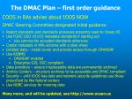 the dmac plan first order guidance