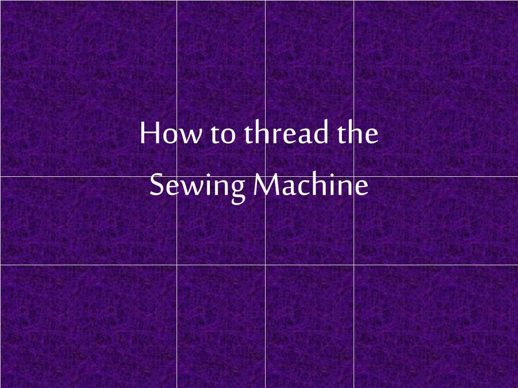 how to thread the sewing machine l.